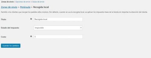 Configurar método de envío recogida en local en la configuración de los gastos de envío en Woocommerce 4.6